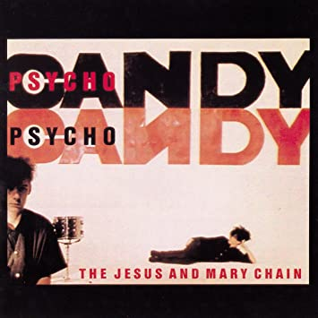 Jesus & Mary Chain, The