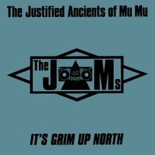 Justified Ancients Of Mu Mu, The