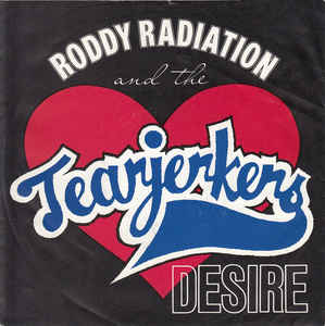 Roddy Radiation & The Tearjerkers