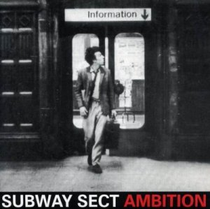 Subway Sect, The