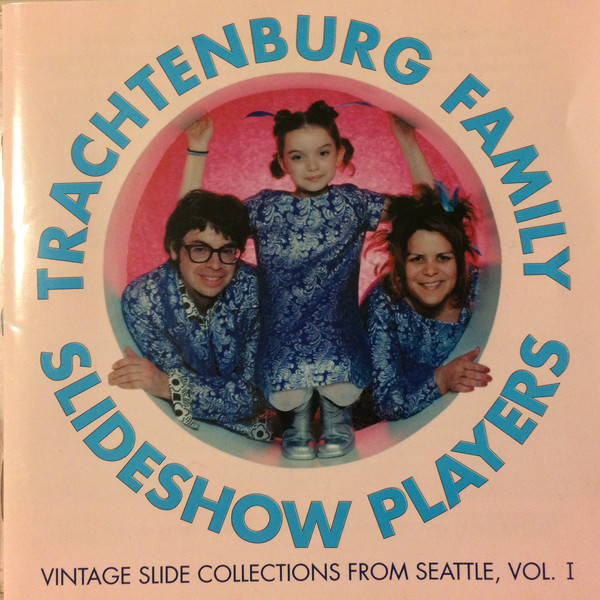 Trachtenburg Family Slideshow Players, The