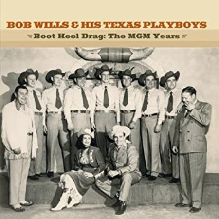 Bob Wills & The Texas Playboys