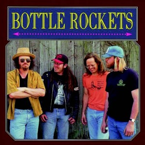 Bottle Rockets, The