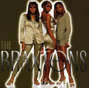 Braxtons, The