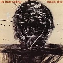 Dream Syndicate, The