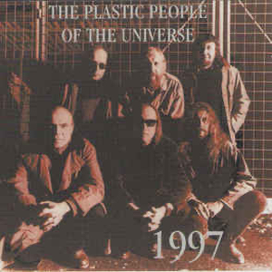 Plastic People Of The Universe, The