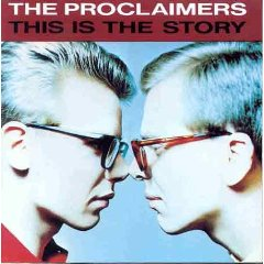 Proclaimers, The