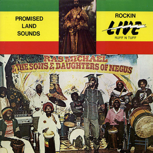 Ras Michael & The Sons of Negus