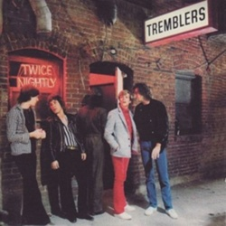 Tremblers, The