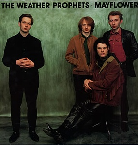 Weather Prophets, The