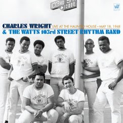 Charles Wright & The Watts 103rd St. Rhythm Band