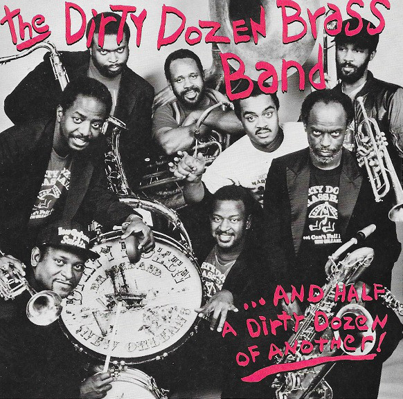 Dirty Dozen Brass Band, The