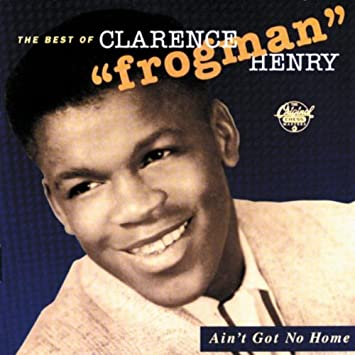 "Clarence ""Frogman"" Henry"