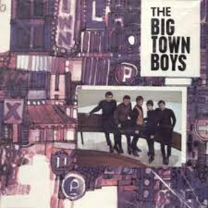 Big Town Boys, The