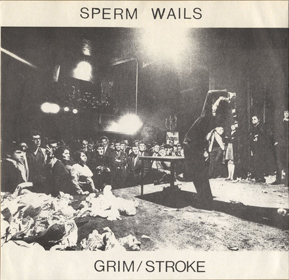 Sperm Wails, The