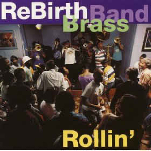 Rebirth Brass Band, The