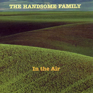 Handsome Family, The